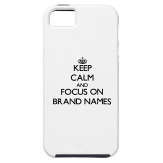 Keep Calm and focus on Brand Names iPhone 5 Cases