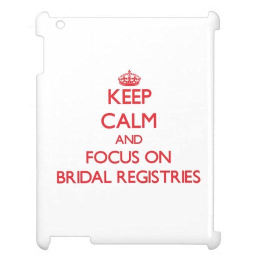 Keep Calm and focus on Bridal Registries iPad Case