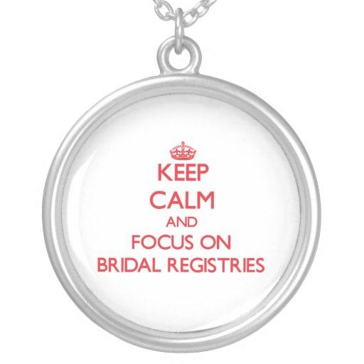 Keep Calm and focus on Bridal Registries Pendants