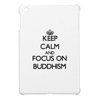 Keep Calm and focus on Buddhism iPad Mini Cover