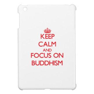 Keep Calm and focus on Buddhism iPad Mini Covers