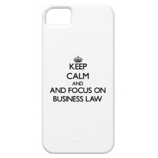 Keep calm and focus on Business Law iPhone 5 Cases
