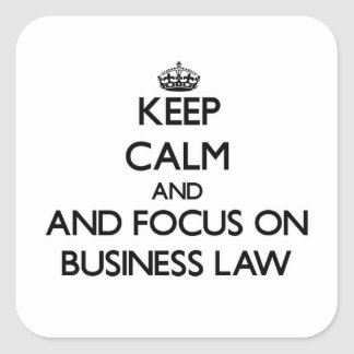 Keep calm and focus on Business Law Stickers