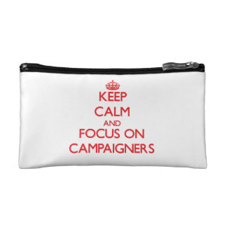 Keep Calm and focus on Campaigners Cosmetic Bags