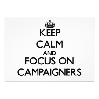 Keep Calm and focus on Campaigners Card