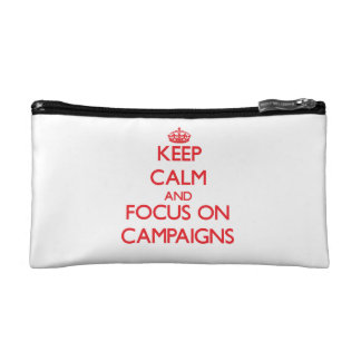 Keep Calm and focus on Campaigns Makeup Bag