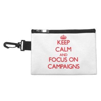 Keep Calm and focus on Campaigns Accessories Bags