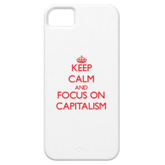 Keep Calm and focus on Capitalism iPhone 5 Cover
