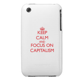 Keep Calm and focus on Capitalism iPhone 3 Cases