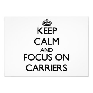 Keep Calm and focus on Carriers Personalized Invitation