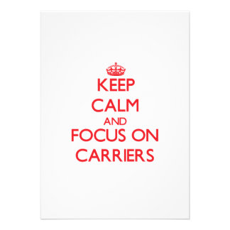 Keep Calm and focus on Carriers Announcement