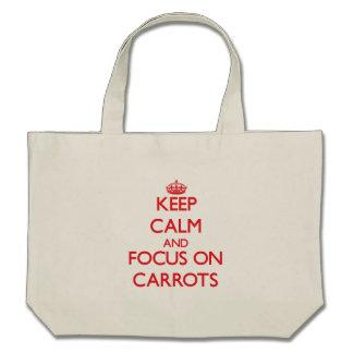 Keep Calm and focus on Carrots Canvas Bag