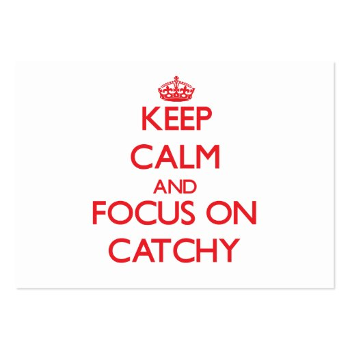 Keep Calm and focus on Catchy Business Card
