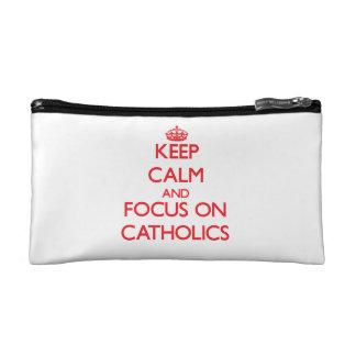 Keep Calm and focus on Catholics Cosmetics Bags