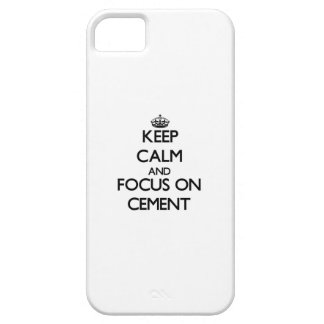 Keep Calm and focus on Cement iPhone 5 Covers