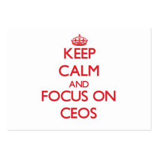 Keep Calm and focus on CEOs Pack Of Chubby Business Cards