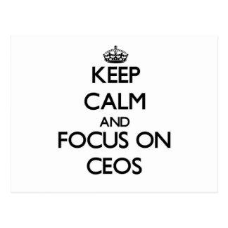 Keep Calm and focus on CEOs Post Card