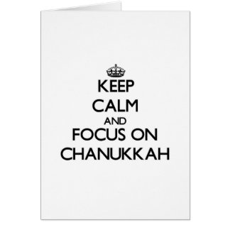 Keep Calm and focus on Chanukkah Greeting Cards
