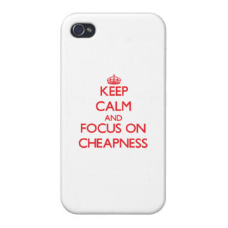 Keep Calm and focus on Cheapness iPhone 4/4S Case