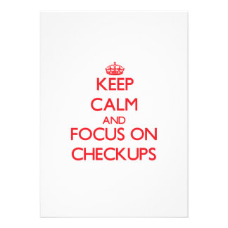 Keep Calm and focus on Checkups Card