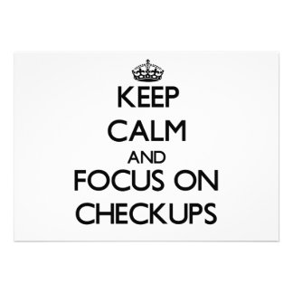 Keep Calm and focus on Checkups Personalized Announcements
