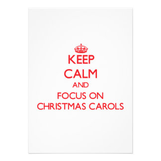 Keep Calm and focus on Christmas Carols Personalized Announcement