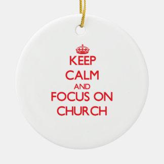 Keep Calm and focus on Church Christmas Tree Ornament