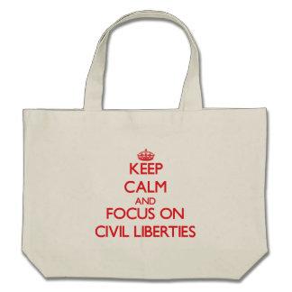 Keep Calm and focus on Civil Liberties Bag