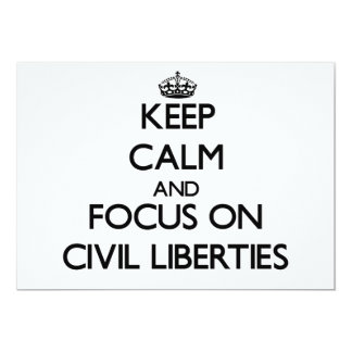 Keep Calm and focus on Civil Liberties Custom Announcements