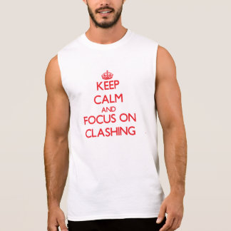 Keep Calm and focus on Clashing Sleeveless Shirt