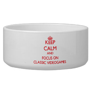 Keep calm and focus on Classic Videogames Dog Bowl