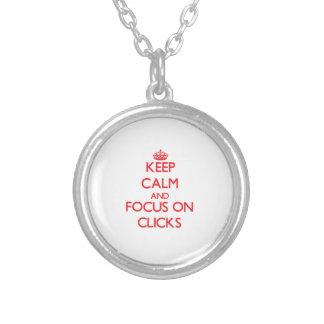 Keep Calm and focus on Clicks Custom Necklace