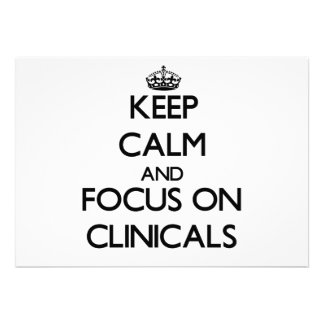 Keep Calm and focus on Clinicals Custom Invitation