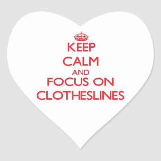 Keep Calm and focus on Clotheslines Sticker