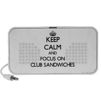 Keep Calm and focus on Club Sandwiches Portable Speakers