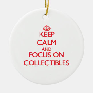 Keep Calm and focus on Collectibles Christmas Ornaments