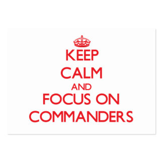 Keep Calm and focus on Commanders Pack Of Chubby Business Cards