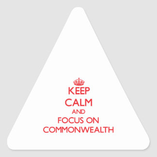 Keep Calm and focus on Commonwealth Sticker