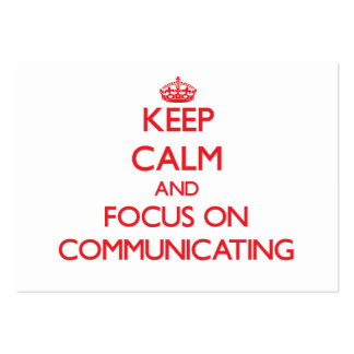 Keep Calm and focus on Communicating Business Card