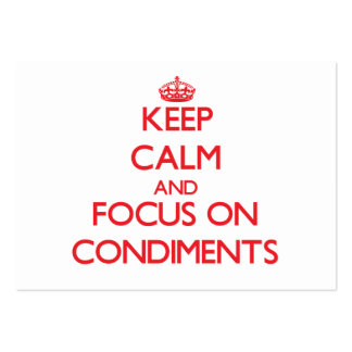 Keep Calm and focus on Condiments Business Cards