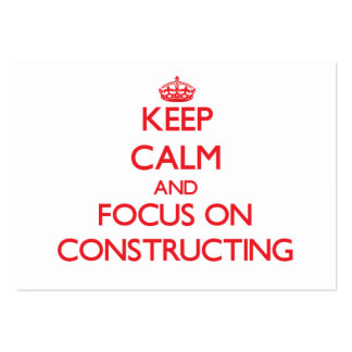 Keep Calm and focus on Constructing Business Card Templates