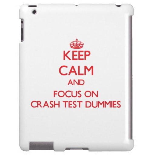 Keep Calm and focus on Crash Test Dummies
