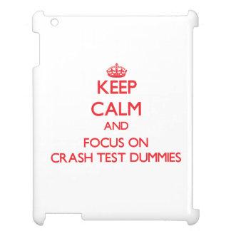 Keep Calm and focus on Crash Test Dummies Case For The iPad