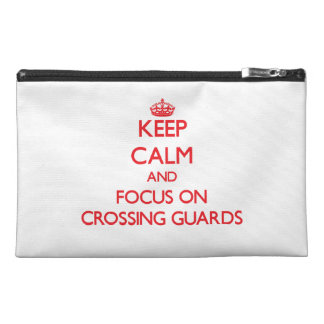 Keep Calm and focus on Crossing Guards Travel Accessories Bags