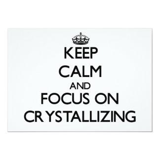 "Keep Calm and focus on Crystallizing 5"" X 7"" Invitation Card"