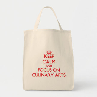 Keep Calm and focus on Culinary Arts Tote Bags