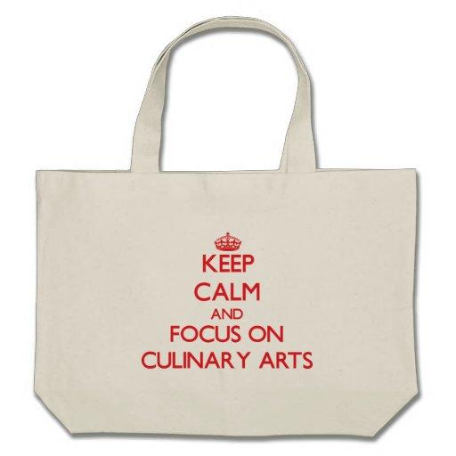 Keep Calm and focus on Culinary Arts Bag