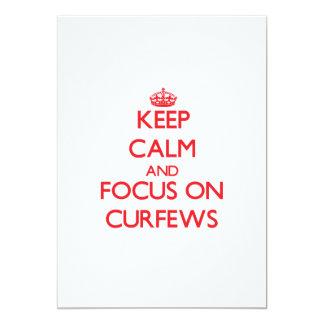 Keep Calm and focus on Curfews 13 Cm X 18 Cm Invitation Card