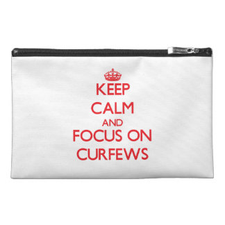 Keep Calm and focus on Curfews Travel Accessories Bag