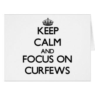 Keep Calm and focus on Curfews Big Greeting Card